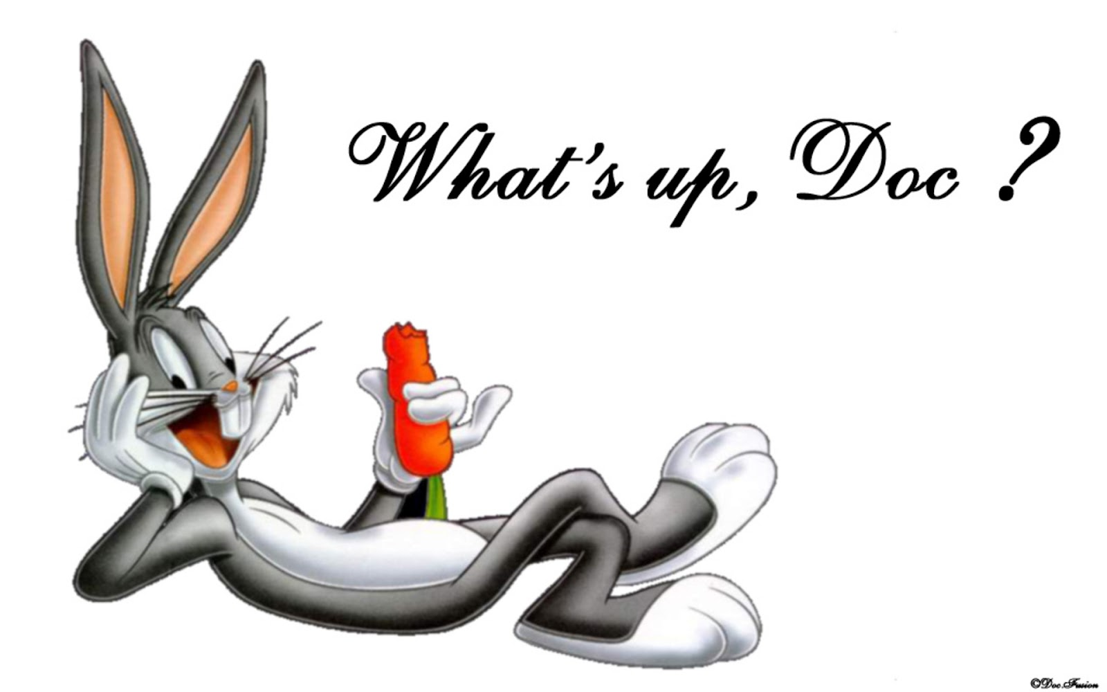 "A pic of Bugs Bunny and his catchphrase ""What's up, Doc?"""